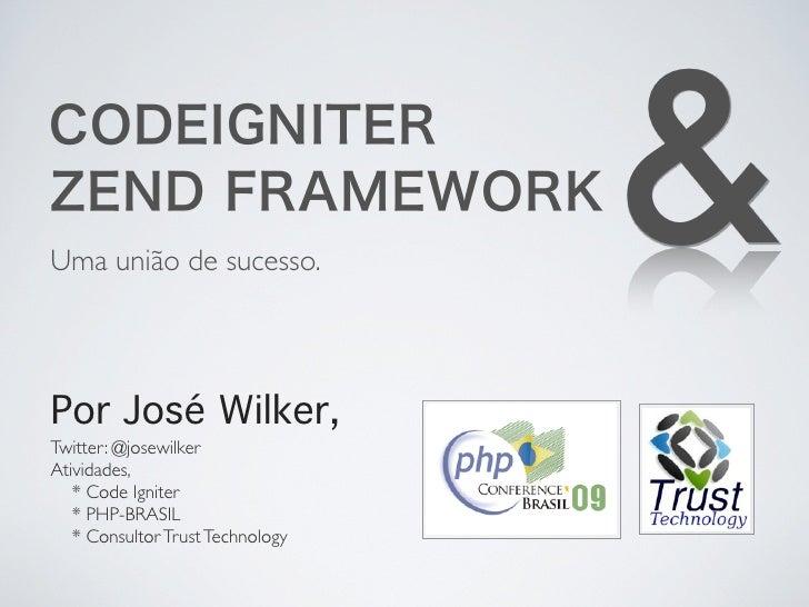 Uma união de sucesso.                                   & Por José Wilker, Twitter: @josewilker Atividades,    * Code Igni...