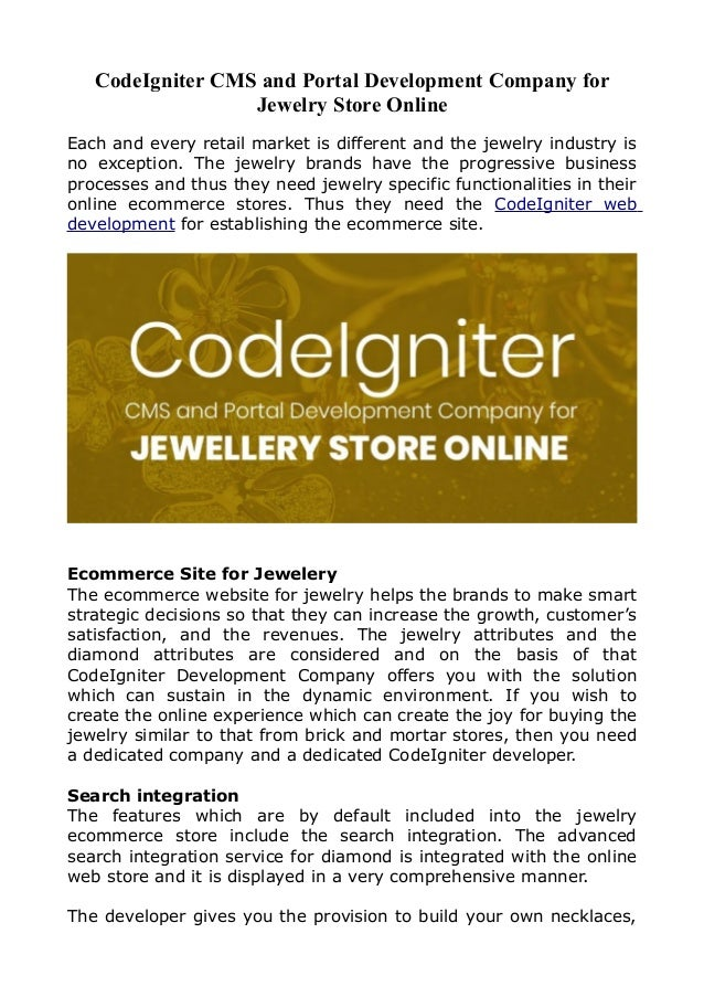 CodeIgniter CMS and Portal Development Company for Jewelry Store Online Each and every retail market is different and the ...