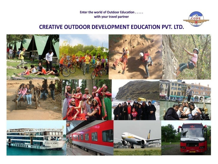 CREATIVE OUTDOOR DEVELOPMENT EDUCATION PVT. LTD. •We take this opportunity to introduce Creative Outdoor Development Educa...