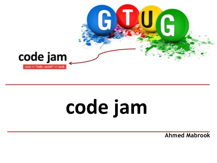 code jam           Ahmed Mabrook