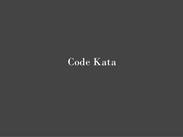 Code Kata