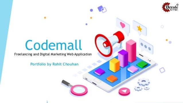 CodemallFreelancing and Digital Marketing Web Application Portfolio by Rohit Chouhan