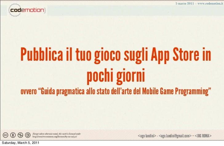 """Pubblica il tuo gioco sugli App Store in                         pochi giorni           ovvero """"Guida pragmatica allo stat..."""