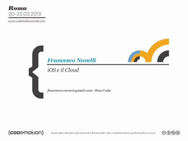 Francesco NovelliiOS e il Cloudfrancesco.nove@gmail.com - Run Code