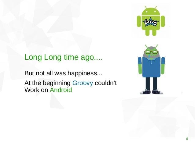 Groovy on Android