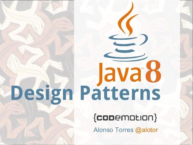 Alonso Torres @alotor Design Patterns
