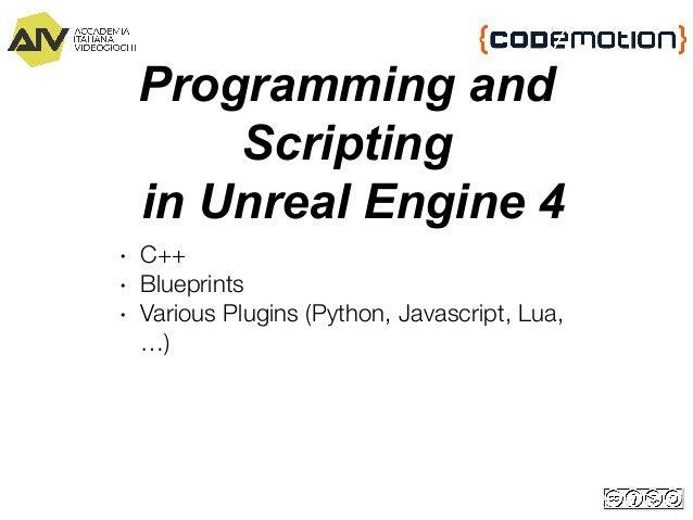 Roberto De Ioris - Scriptiamo Unreal Engine con Lua
