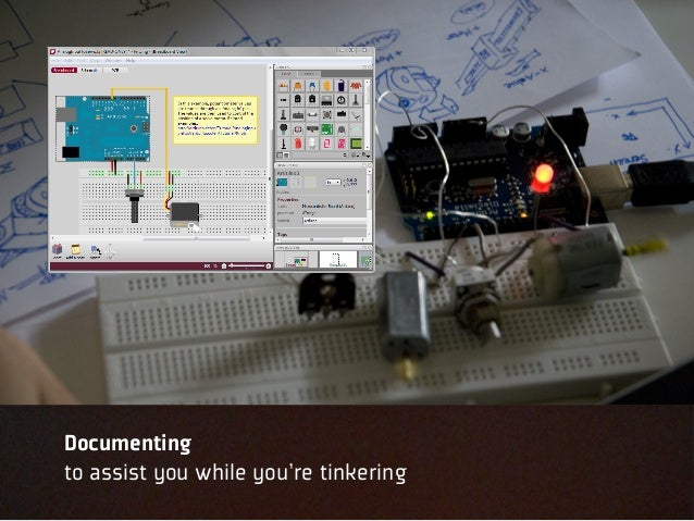Documentingto assist you while you're tinkering