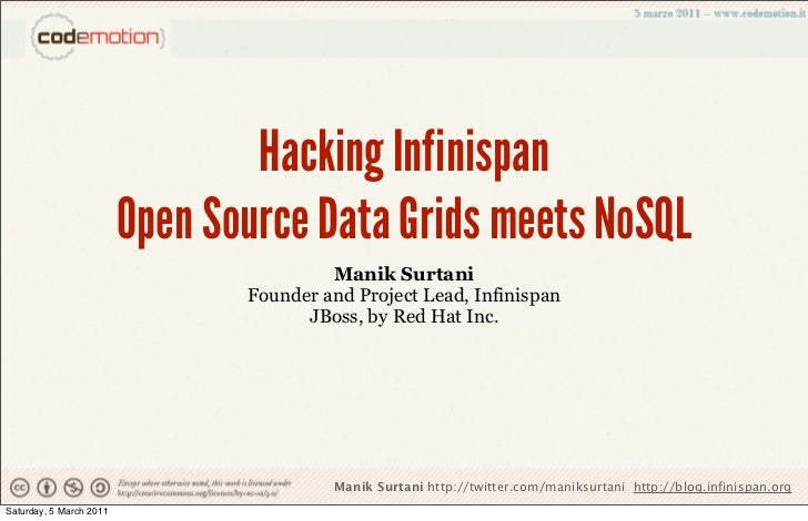 Hacking Infinispan                         Open Source Data Grids meets NoSQL                                         Mani...