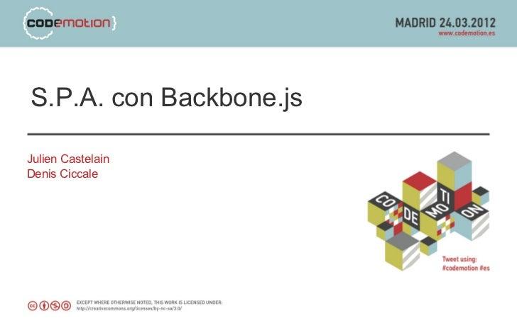 S.P.A. con Backbone.jsJulien CastelainDenis Ciccale
