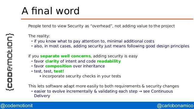 """@carlobonamico@codemotionit A final word People tend to view Security as """"overhead"""", not adding value to the project The r..."""