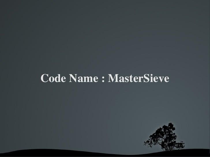 CodeName:MasterSieve