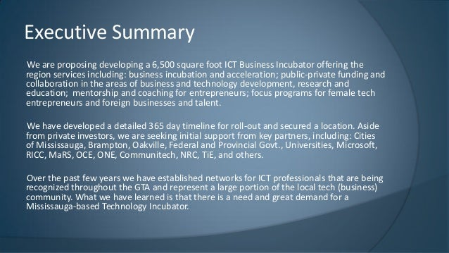 We are proposing developing a 6,500 square foot ICT Business Incubator offering the region services including: business in...