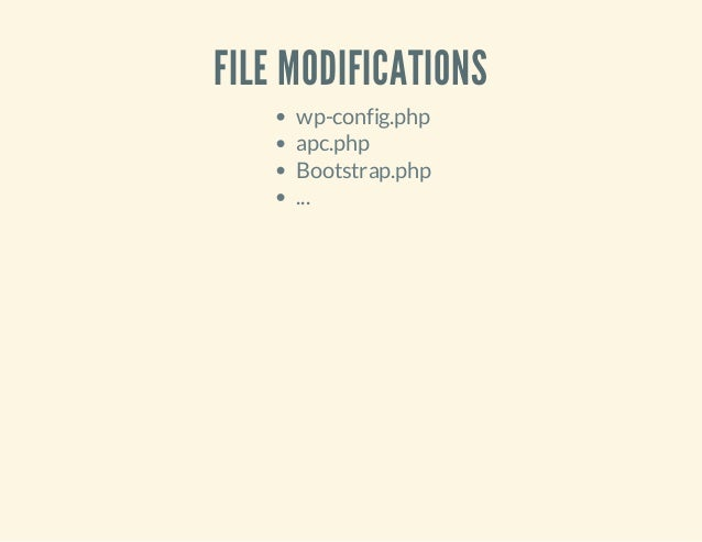 FILE MODIFICATIONS wp-config.php apc.php Bootstrap.php ...