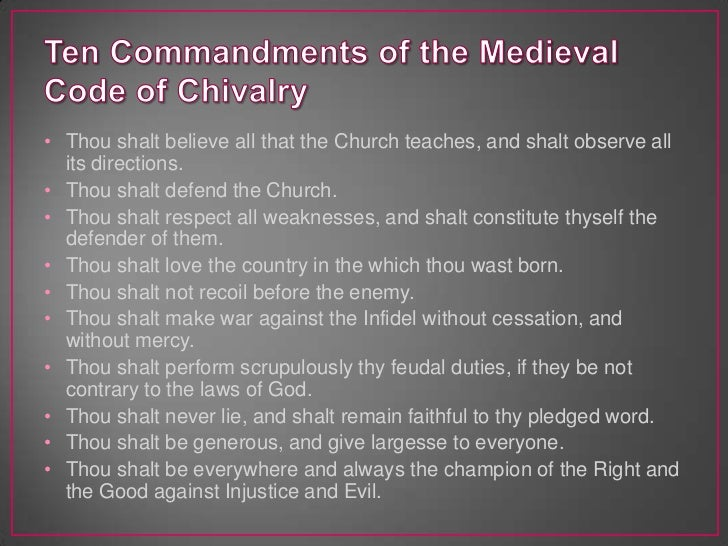 code of chivalry Themes are the fundamental and often universal ideas explored in a literary work the nature of chivalry the world of sir gawain and the green knight is governed by well-defined codes of.