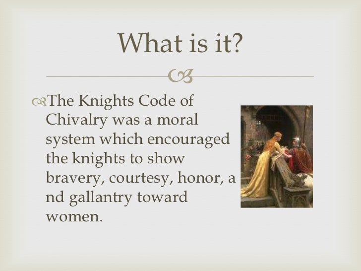 what is chivalry In chivalry in medieval england, nigel saul aspires to these aims as he  discusses one of the most distorted topics in medieval history: the code of  chivalry.