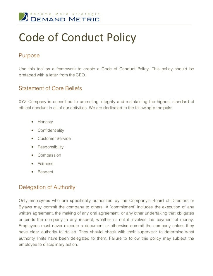 code of conduct and policies for Code of conduct policy the code of conduct clarifies the standards of behaviour that are expected of department of education staff in the performance of their duties.