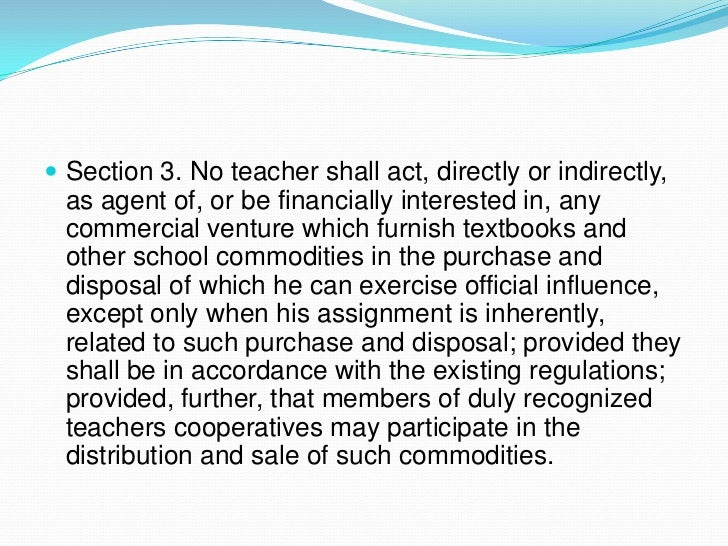 """essay on code of ethics for teachers Code of ethics for professional teachers board for professional teachers resolution no 435 series of 1997 pursuant to the provision of paragraph(e), article ii,of ra no 7836, otherwise known as the """"philippine teachers professionalization act of 1994"""" and paragraph(a), section 6, pd no 223, as amended, the board of professional teachers hereby adopts and promulgates the """"code of ethics for professional teachers."""