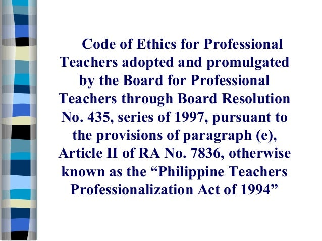 ethics of teachers Code of ethics of the tennessee education association adopted by the tea   recognizes the magnitude of the responsibility inherent in the teaching process.