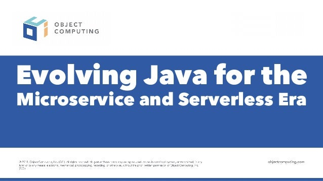 Evolving Java for the Microservice and Serverless Era