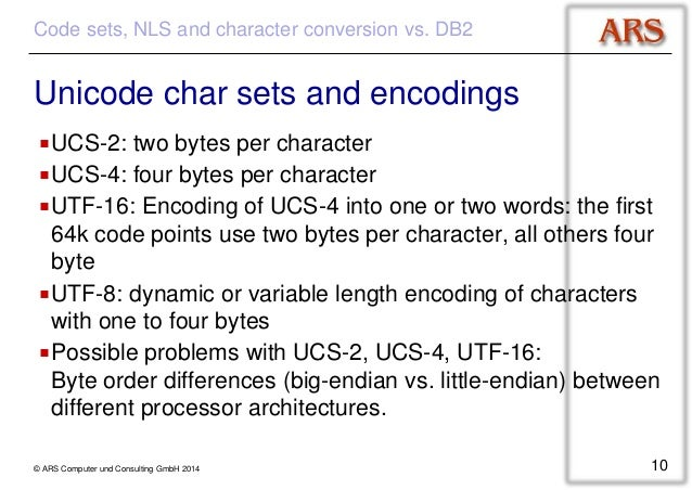 ARS Computer und Consulting GmbH 2014 9; 10. Code sets ...  sc 1 st  SlideShare & DB2 and Codepages