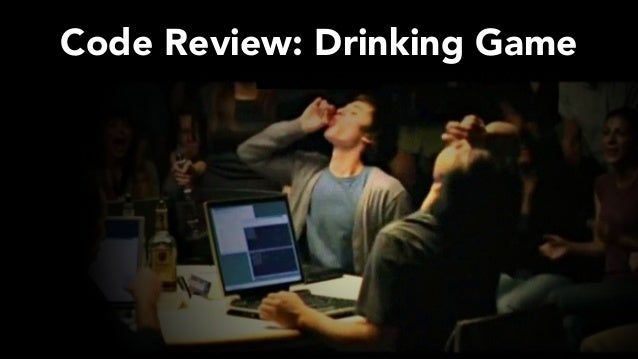 Code Review: Drinking Game
