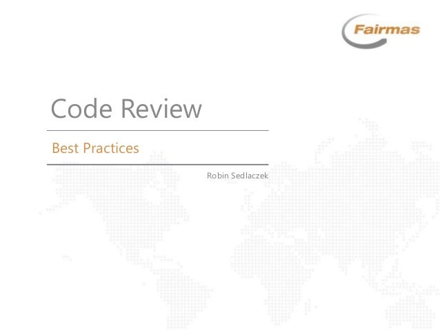Best Practices Code Review Robin Sedlaczek