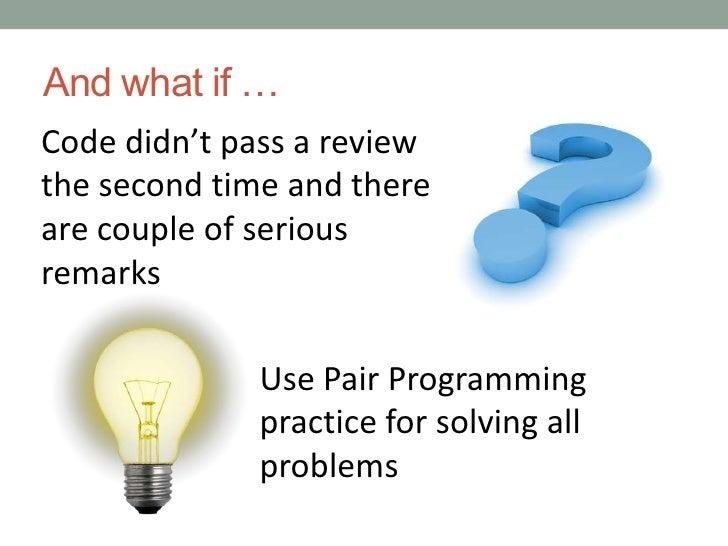 More responsibility for reviewer</li></li></ul><li>Checklist – make your live easier<br />Has error handling code been tes...