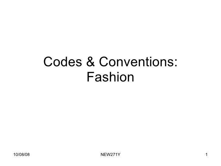 Codes & Conventions: Fashion