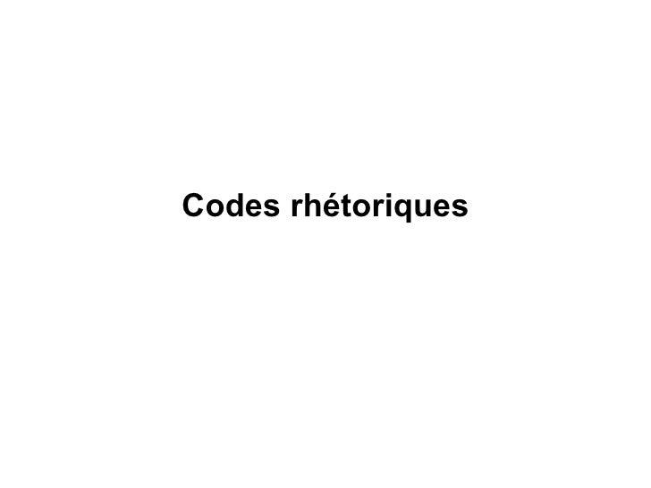 Codes rhétoriques