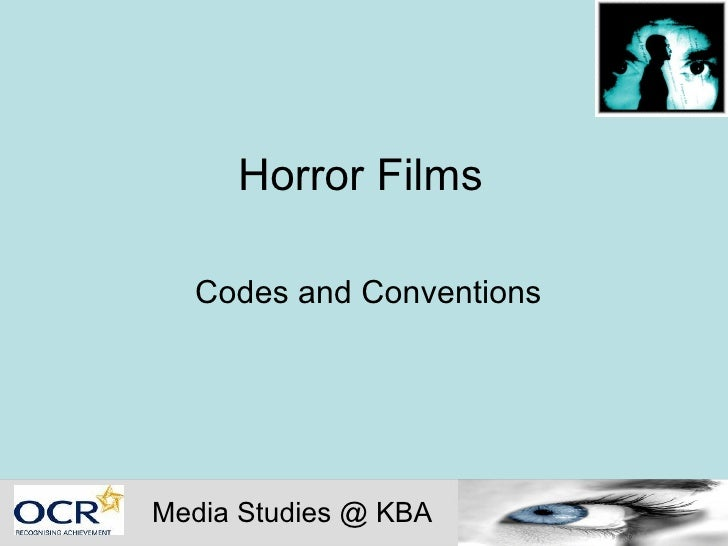 Horror Films Codes and Conventions Media Studies @ KBA