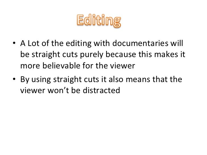 The codes and conventions of documentary film-making Essay Sample