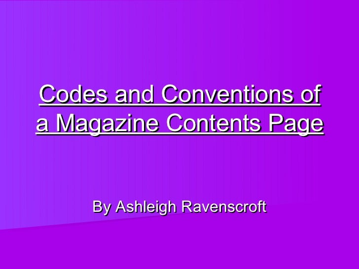 Codes and Conventions ofa Magazine Contents Page    By Ashleigh Ravenscroft