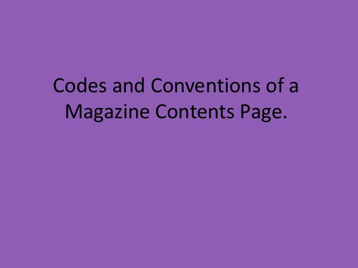 Codes and Conventions of a Magazine Contents Page.