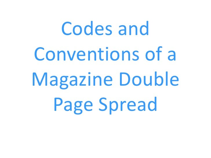 Codes andConventions of aMagazine Double  Page Spread