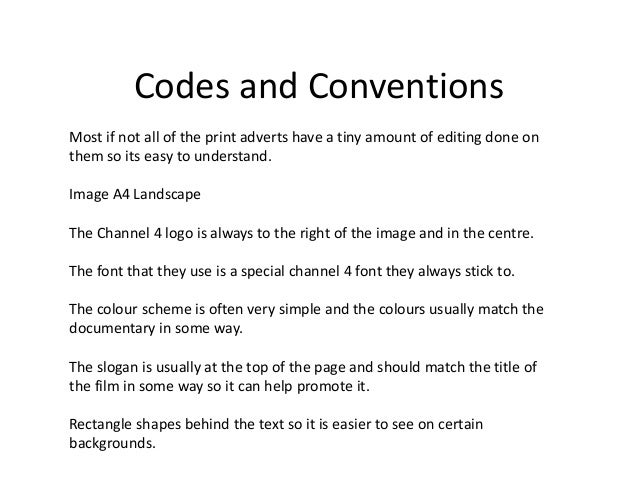 codes and conventions What are codes and conventions the codes and conventions of music videos are the different techniques used to construct meaning in them these techniques can be divided into two.