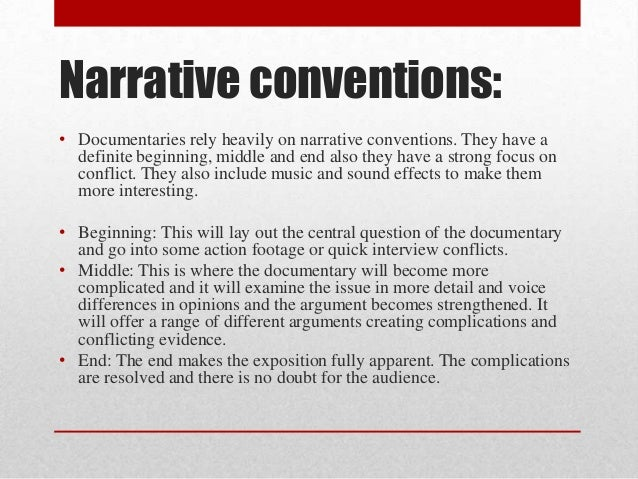 narrative conventions 2 television news, narrative conventions and national imagination introduction over the past few decades, the appreciation of narrative qualities of news genres has.