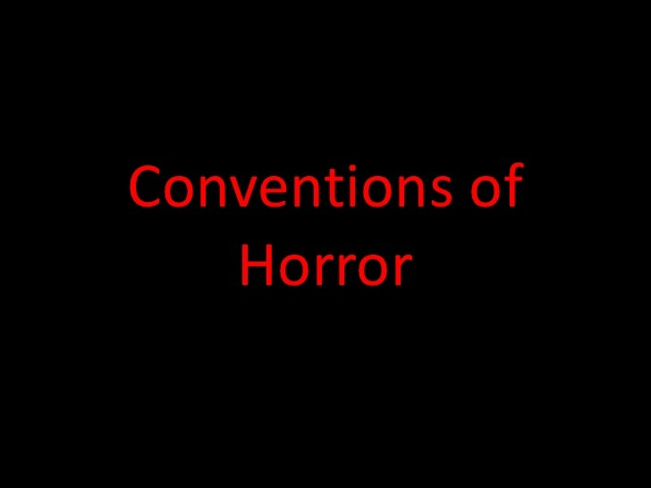 Conventions of Horror<br />