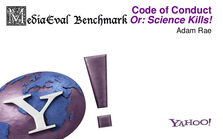Code of ConductOr: Science Kills!          Adam Rae