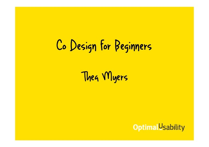 Co Design for Beginners     Thea Myers