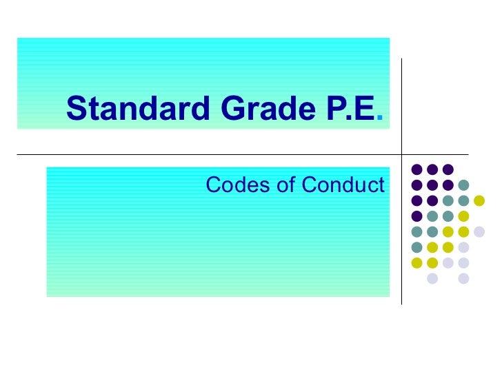 Standard Grade P.E . Codes of Conduct