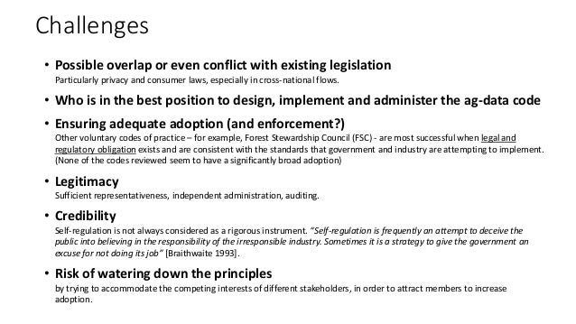 Challenges • Possible overlap or even conflict with existing legislation Particularly privacy and consumer laws, especiall...