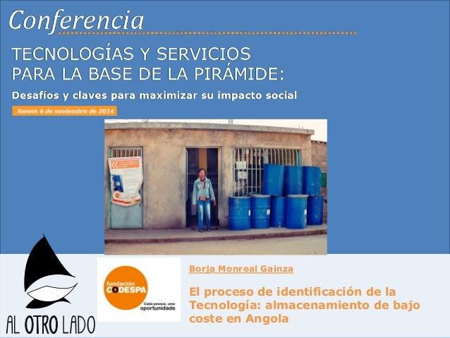 Copyright © 2014 por Fundación CODESPA. Todos los derechos reservados  Borja Monreal Gainza  El proceso de identificación ...