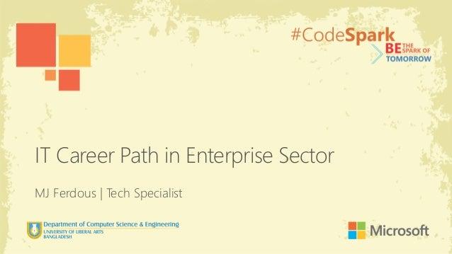 MJ Ferdous | Tech Specialist IT Career Path in Enterprise Sector