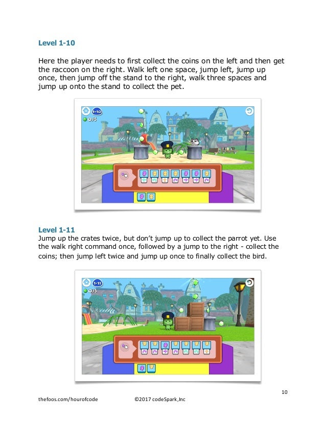 Level 1-10 Here the player needs to first collect the coins on the left and then get the raccoon on the right. Walk left o...