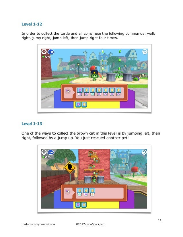 Level 1-12 In order to collect the turtle and all coins, use the following commands: walk right, jump right, jump left, th...