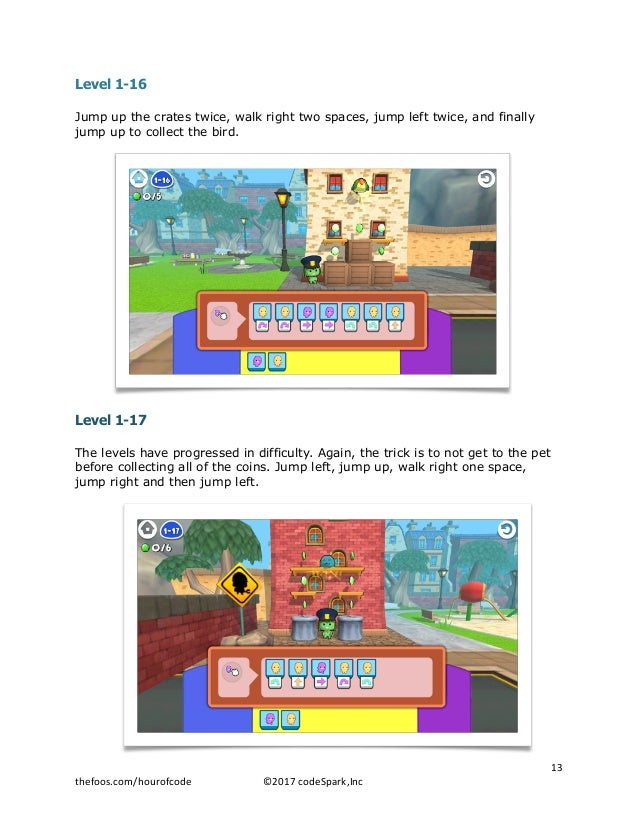 Level 1-16 Jump up the crates twice, walk right two spaces, jump left twice, and finally jump up to collect the bird. Leve...