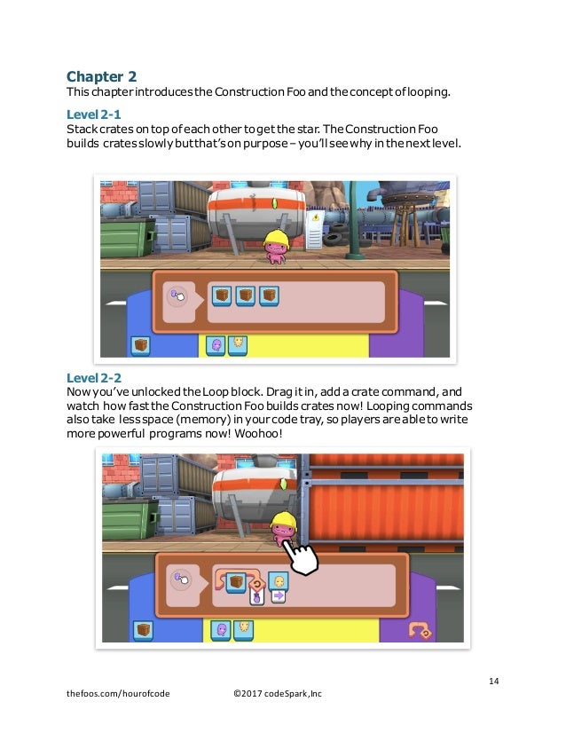 Chapter 2 This chapter introduces the Construction Foo and the concept of looping. Level 2-1 Stack crates on top of each o...