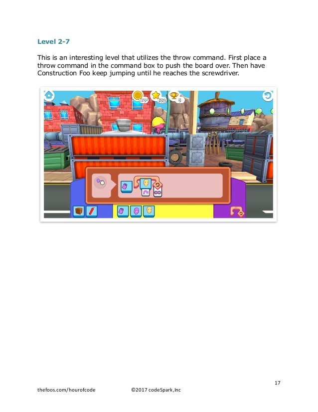 Level 2-7 This is an interesting level that utilizes the throw command. First place a throw command in the command box to ...