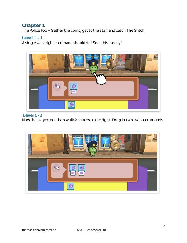 Chapter 1 The Police Foo – Gather the coins, get to the star, and catch The Glitch! Level 1 - 1 A single walk right comman...